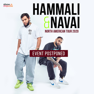 HammAli & Navai POSTPONED