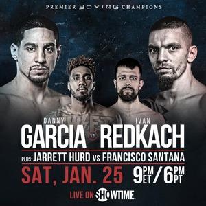 Premier Boxing Champions: Danny Garcia v. Ivan Redkach