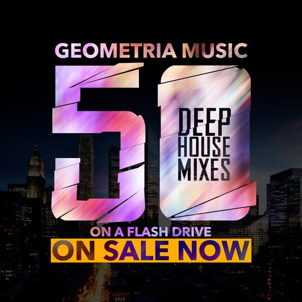 50 Deep House Mixes from Geometria New York