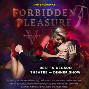 """""""Forbidden Pleasure"""" Off-Broadway Show"""